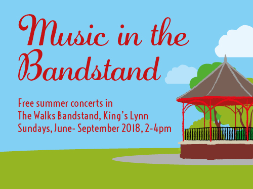 Music in the Bandstand Free summer concerts in The Walks Bandstand, King's Lynn Sundays, July - September 2018, 2-4pm