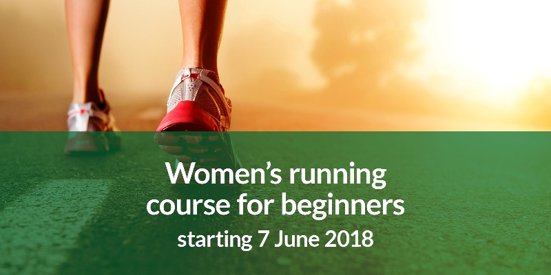 Women's running course for beginners starting 7 June 2018