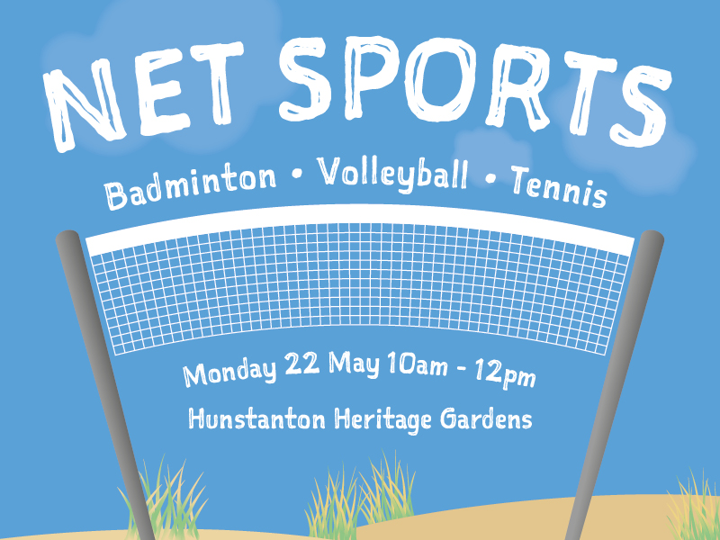 Net sports - badminton, volleyball, tennis. Monday 22 May 10am- 12pm. Hunstanton Heritage Gardens