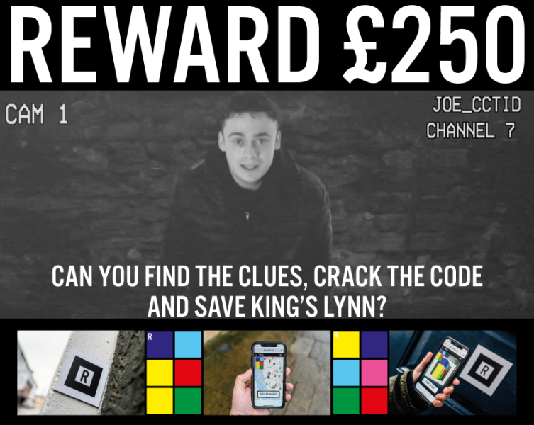 reward £250 can you find the clues, crack the code and save King's Lynn
