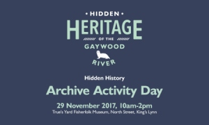 hidden heritage of the gaywood river archive activity day