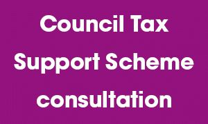 Council Tax Support Scheme consultation