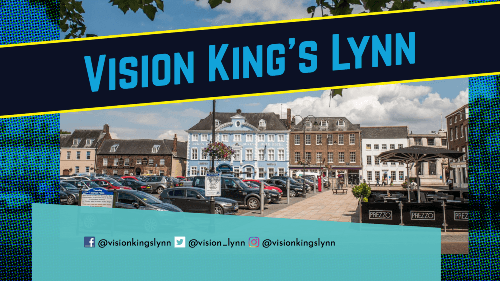 Vision King's Lynn & a picture of the town centre