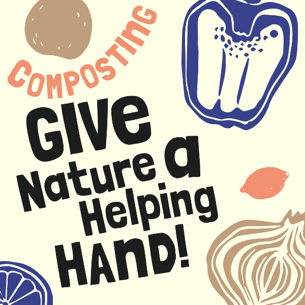 Composting give nature a helping hand