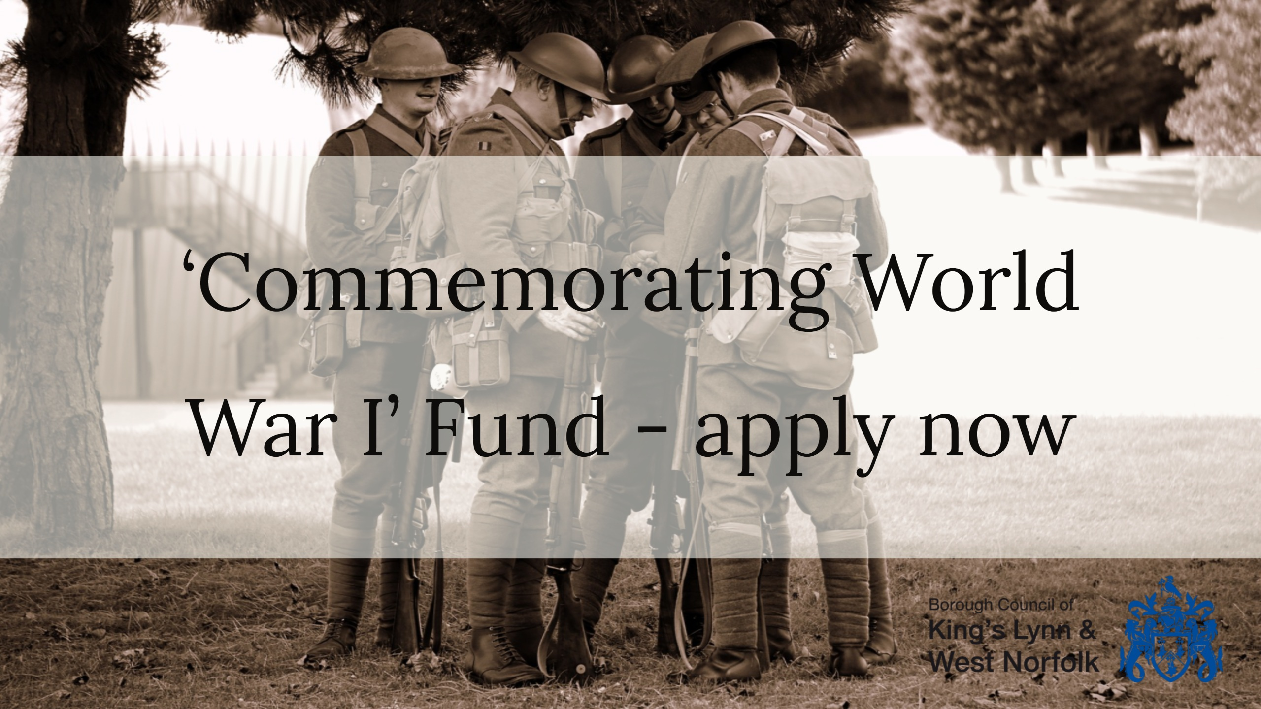 'Commemorating World War I' Fund - apply now