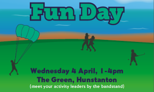 A poster promoting the family fun down on the Green in Hunstanton on April 4 2018
