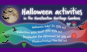A banner advertising the half term Halloween events on at the Hunstanton Heritage Gardens