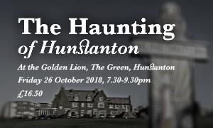An image of The Green at Hunstanton with text promoting the Haunting of Hunstanton event