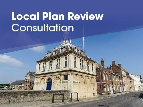 An image of the Customs House in Kings Lynn with the banner 'Local Plan Review consultation' above it