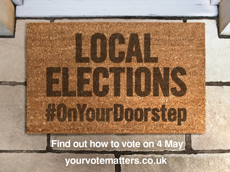 Local elections #OnYourDoorstep Find out how to vote on 4 May yourvotematters.co.uk