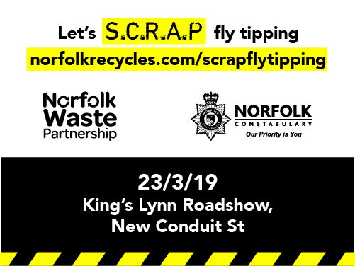 A banner advertising the SCRAP fly-tipping event taking place in King's Lynn on 23 March 2019