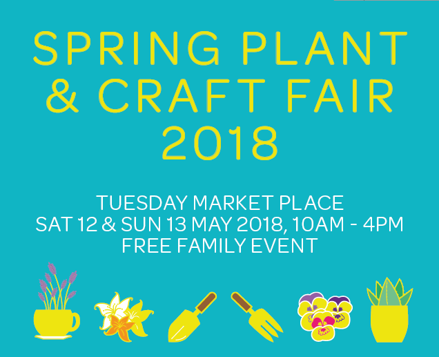 Spring Plant & Craft Fair 2018, Tuesday Market Place Sat 12 & Sun 13 May 2018, 10am - 4pm, free family event
